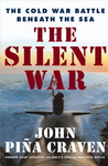 The Silent War, by John Piña Craven.